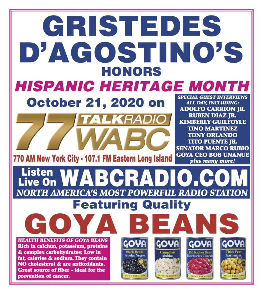 Gristedes and D'Agosstino's honors Hispanic Heritage Month on October 21, 2020 on 77 WABC Radio. Featuring quality Goya Beans.